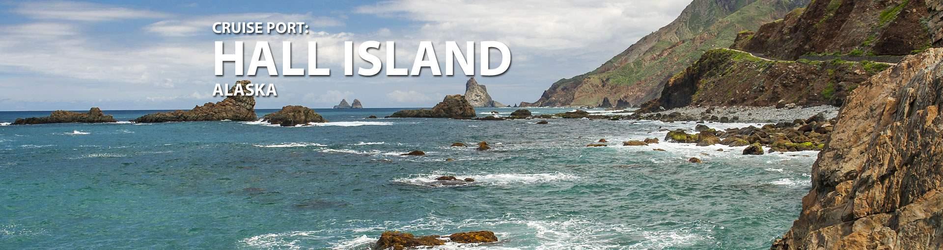 Cruises to Hall Island, Alaska