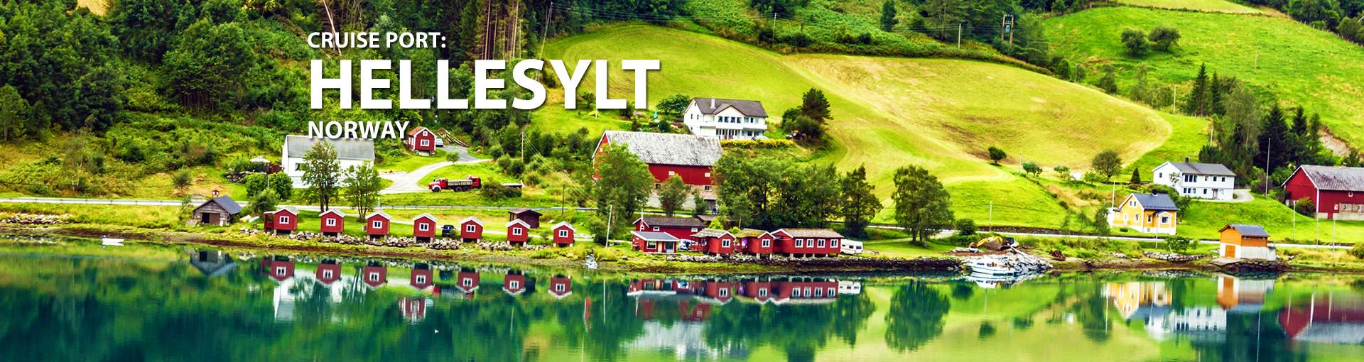 Cruises to Hellesylt, Norway