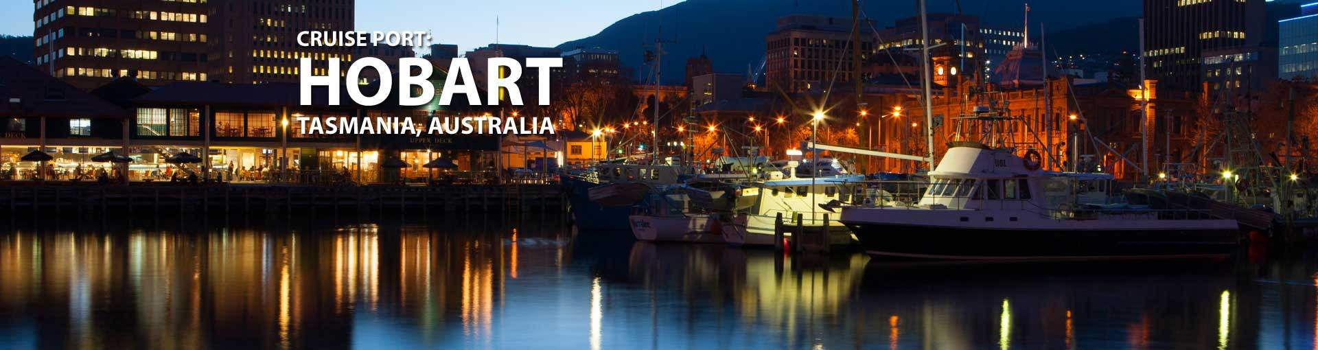 Cruises to Hobart, Tasmania Australia
