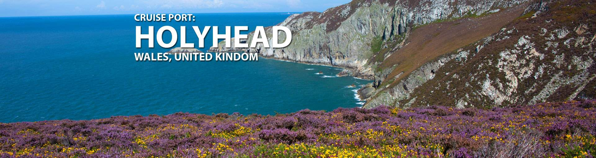 Cruises to Holyhead, Wales