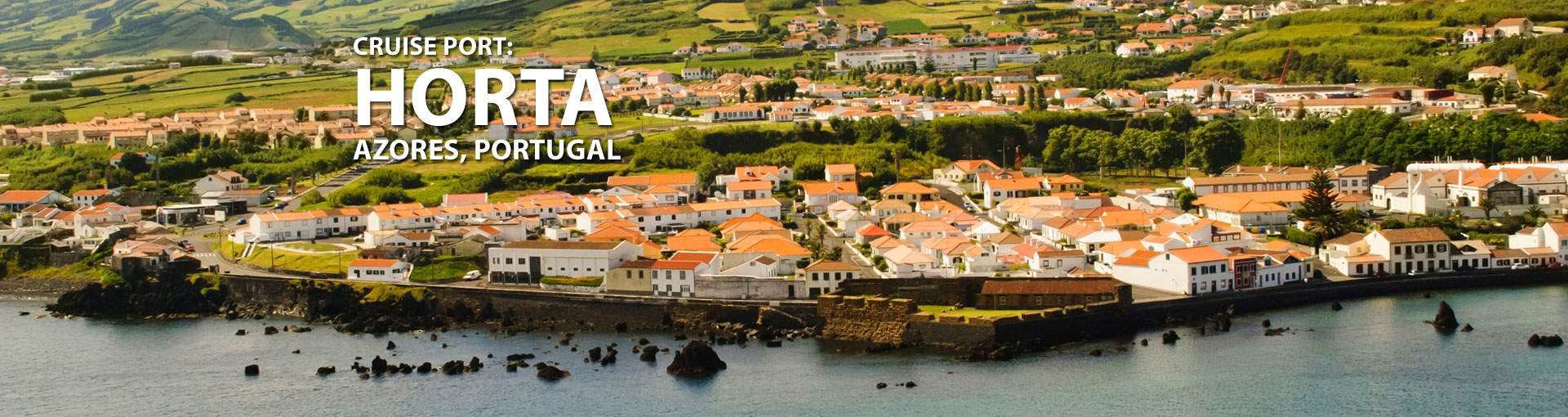 Cruises to Horta, Azores, Portugal