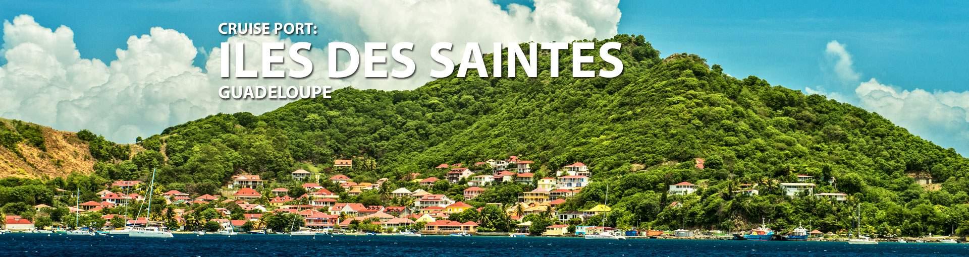 Cruises to Iles Des Saintes, Guadeloupe