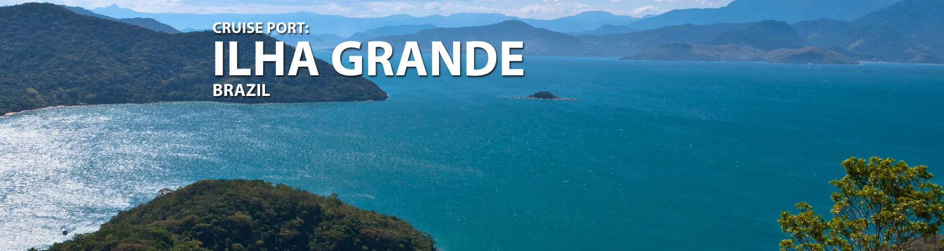 Cruises to ilha Grande(Rio De Janeiro), Brazil