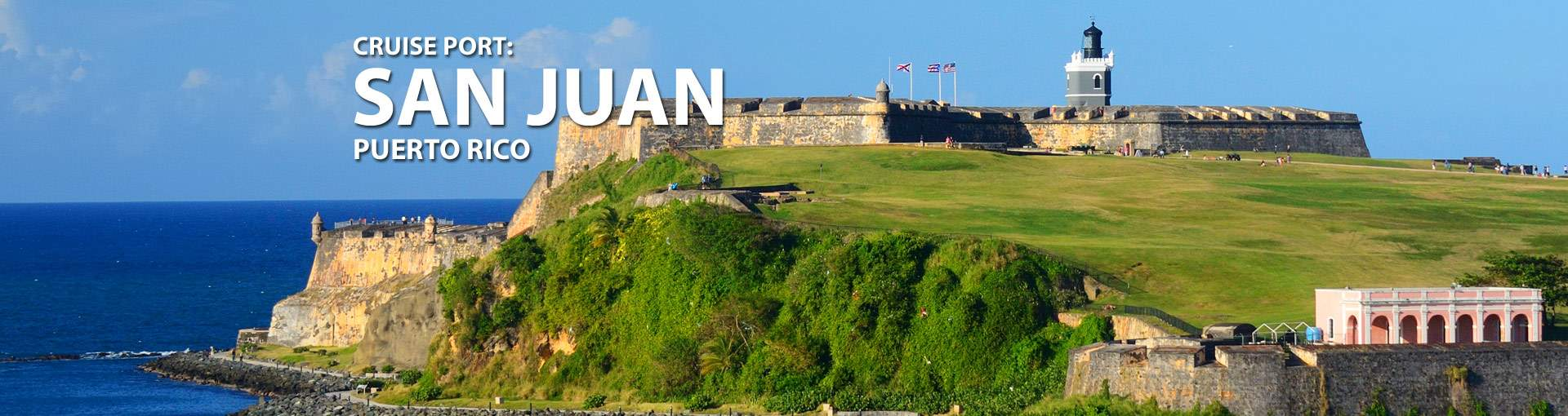 Cruises from San Juan, Puerto Rico