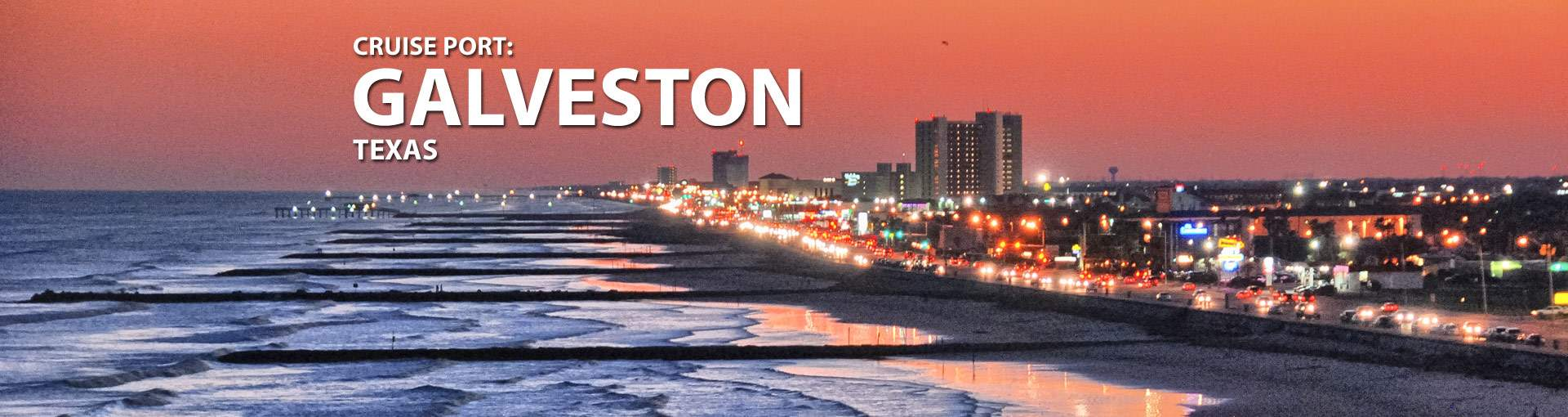 Cruise Port: Galveston, Texas