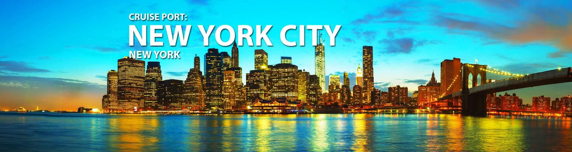 Cruise Port: New York City, New York