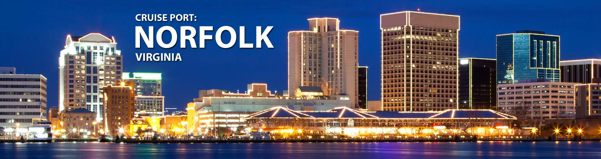 Cruise Port: Norfolk, Virginia