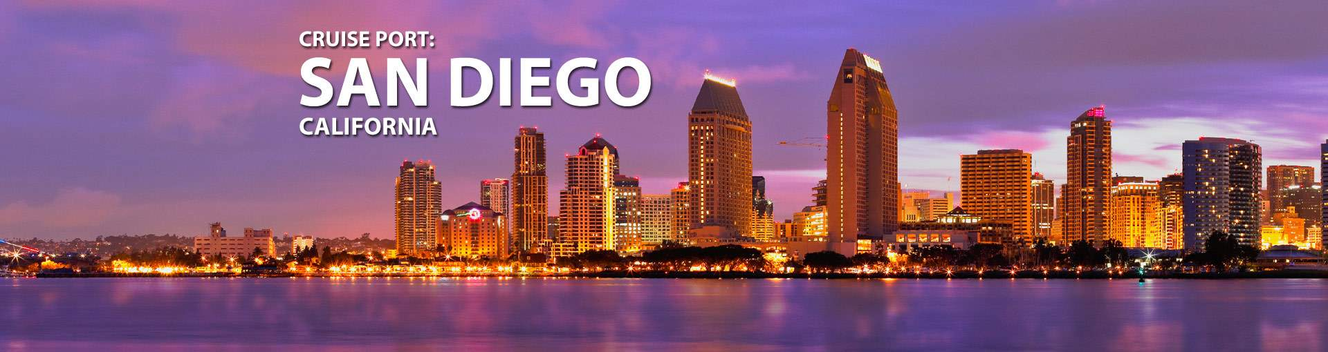 Cruise Port: San Diego, California