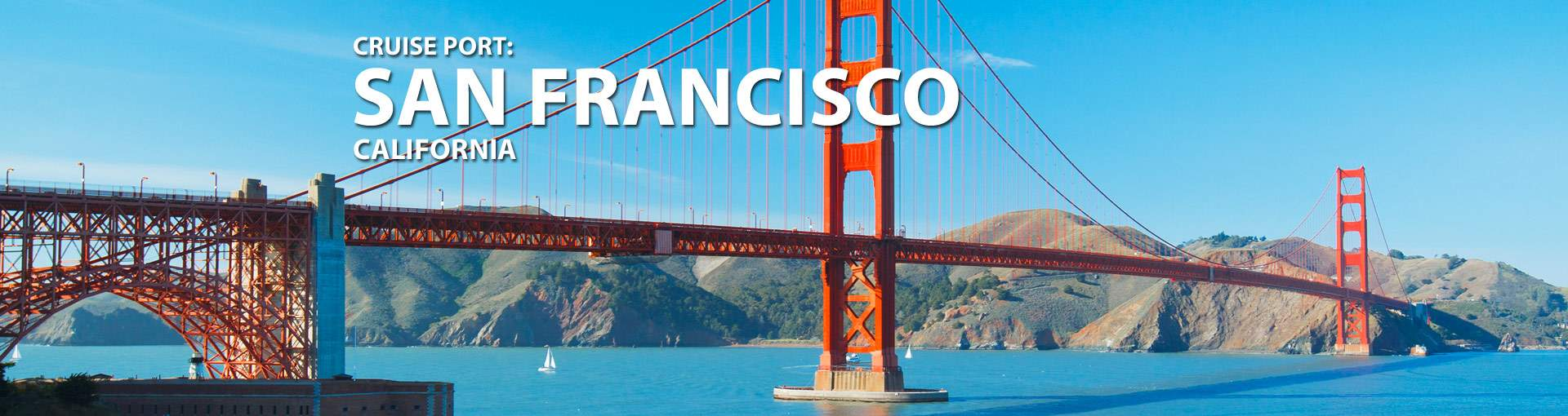 San Francisco California Cruise Port 2018 And 2019 Cruises From San Francisco California