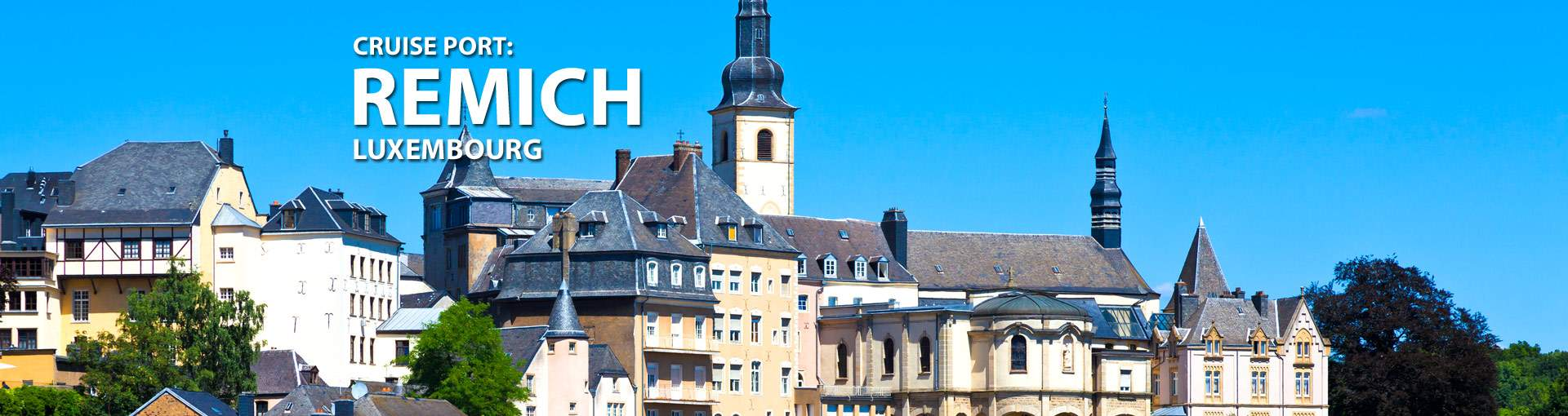 Cruises from Remich, Luxembourg