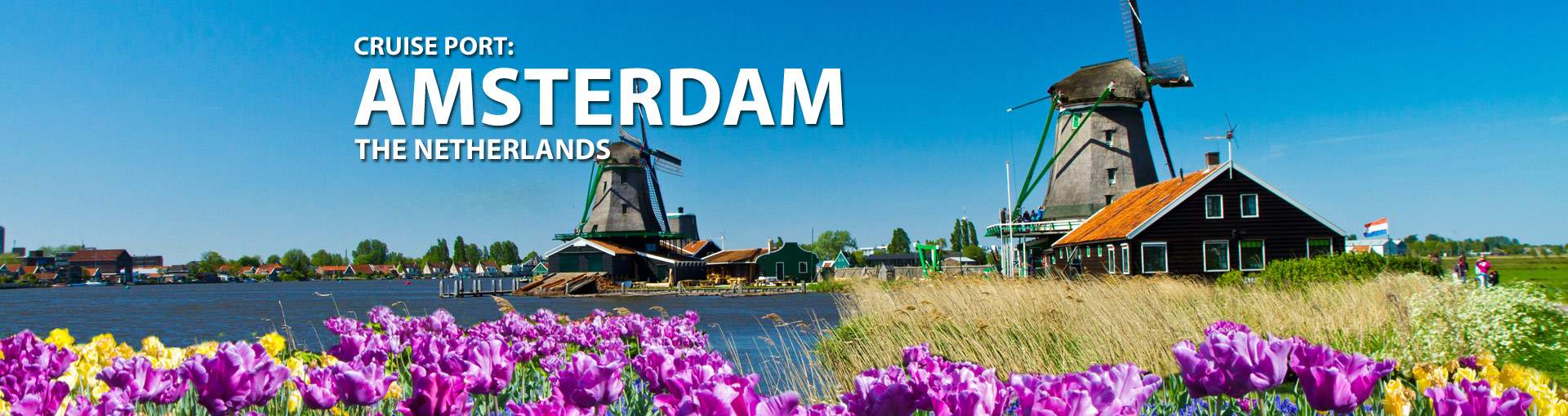 Cruises from Amsterdam, The Netherlands