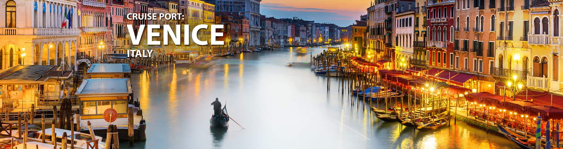 Cruises from Venice, Italy