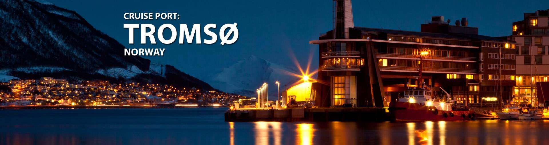 Cruises from Tromso, Norway