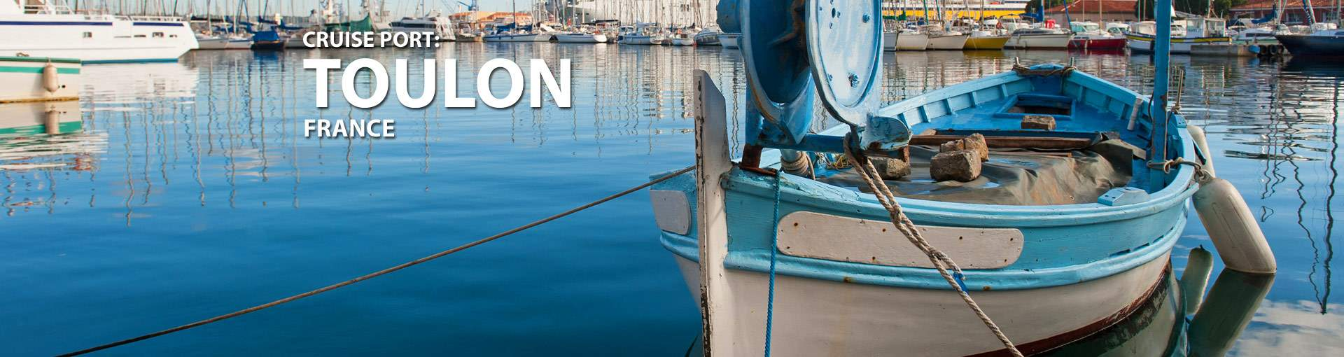 Cruises from Toulon, France