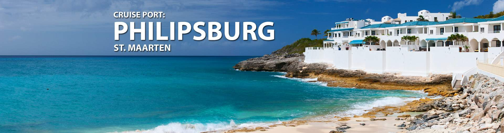 Cruises from Philipsburg, St. Maarten