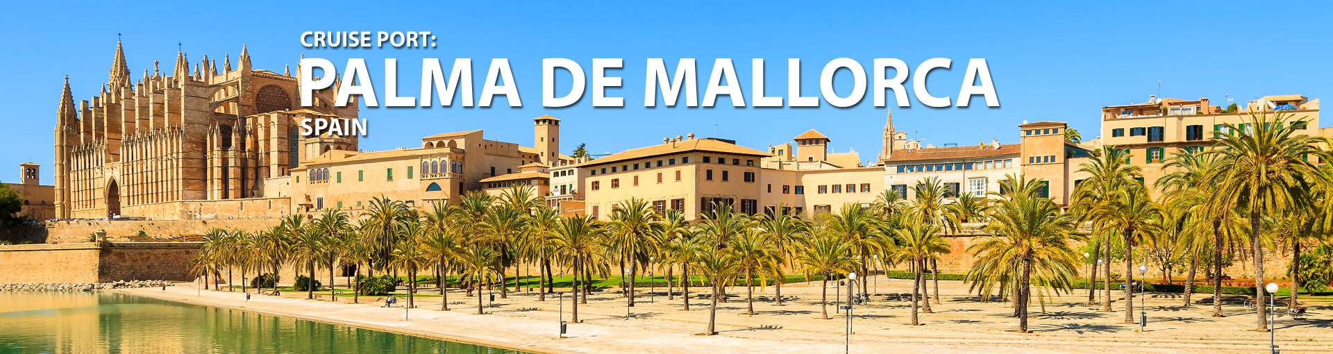 Cruises from Palma de Mallorca, Spain