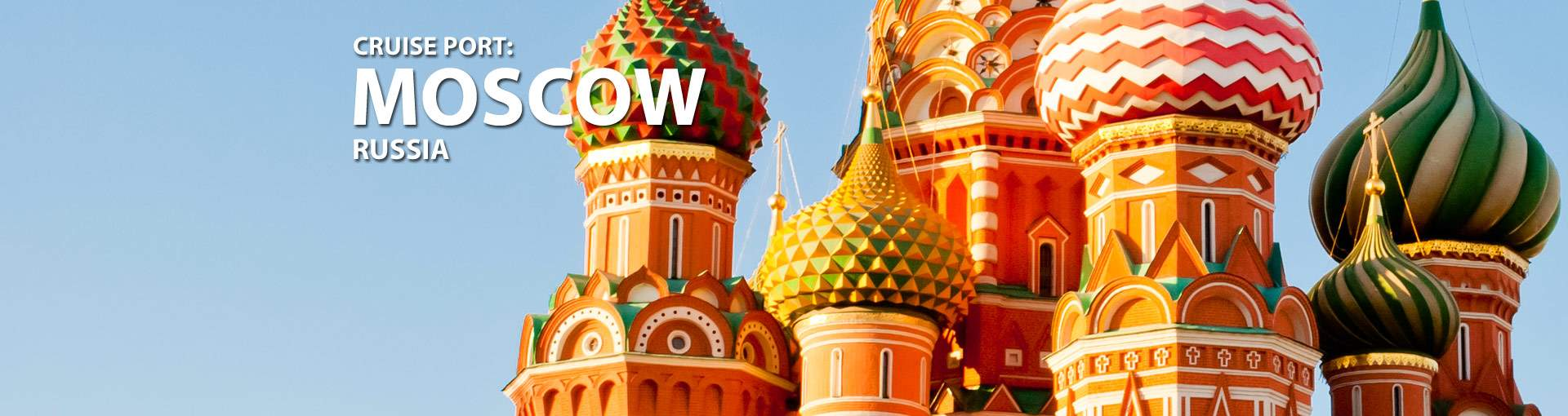 Cruises from Moscow, Russia