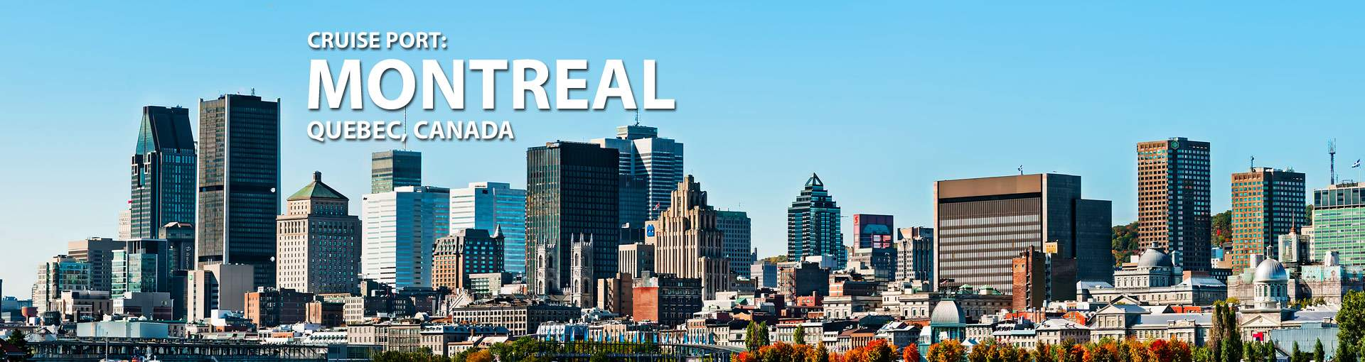Cruises from Montreal, Quebec