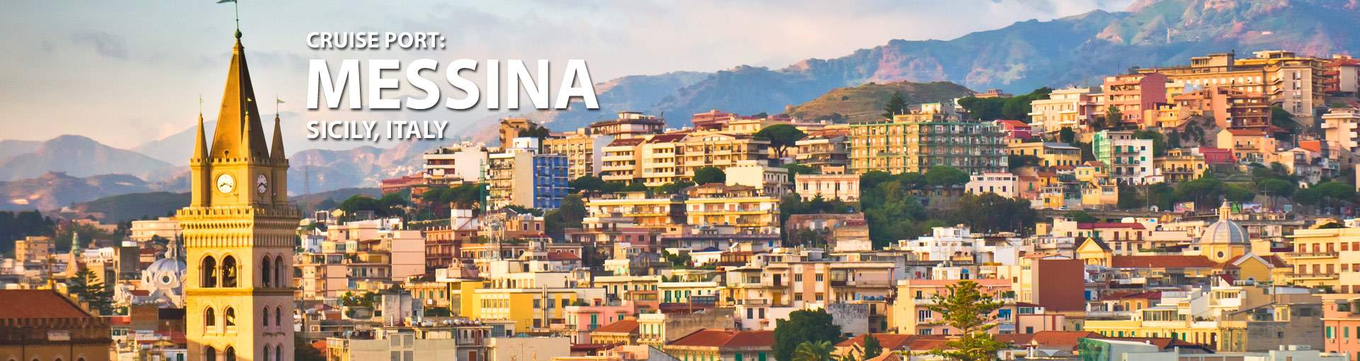Cruises from Messina, Sicily, Italy