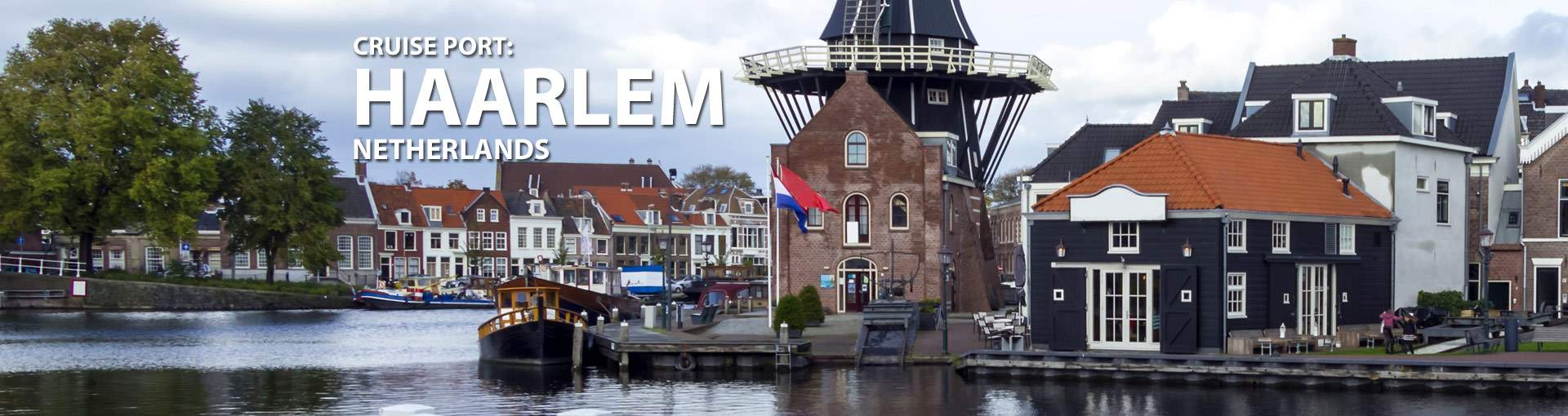 Cruises from Haarlem, Netherlands