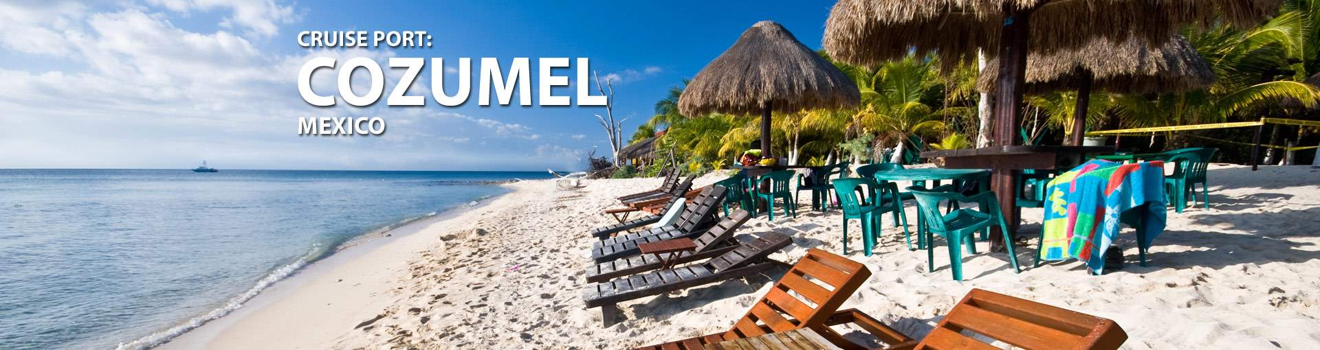 Cruises from Cozumel, Mexico