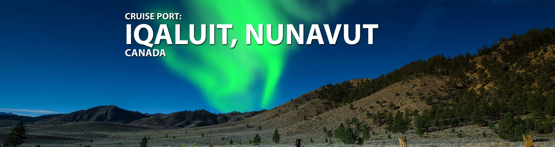 Cruises to Iqaluit, Nunavut, Canada