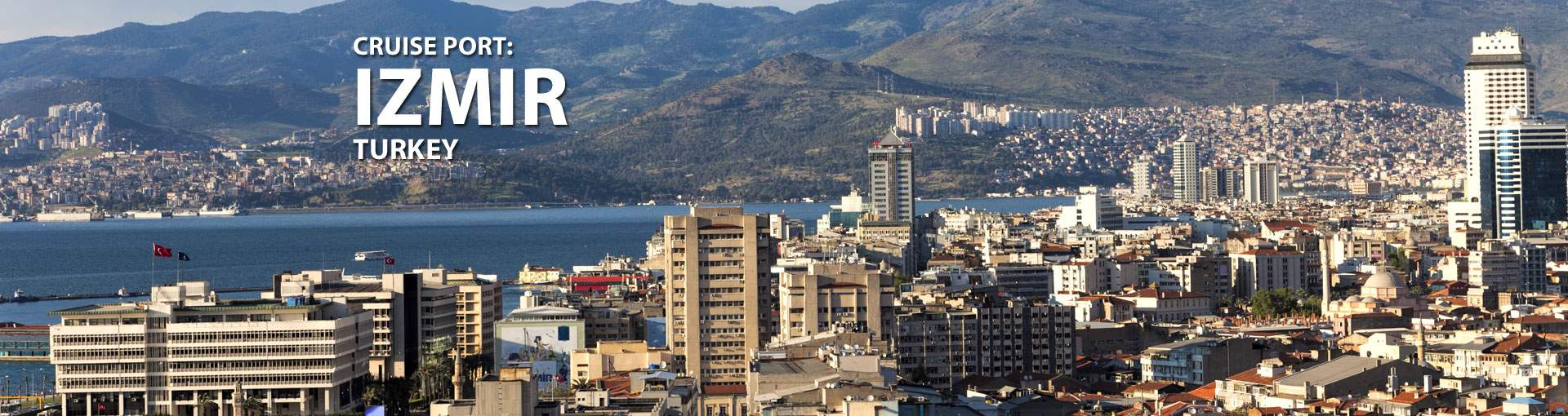 Cruises to Izmir, Turkey