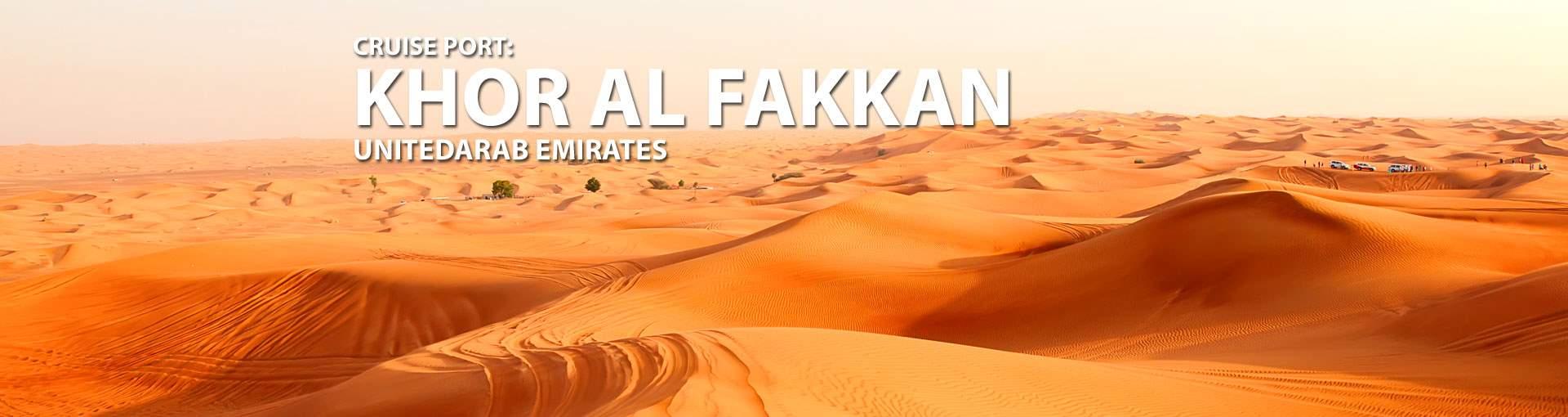 Cruises to Khor Al Fakkan, United Arab Emirates