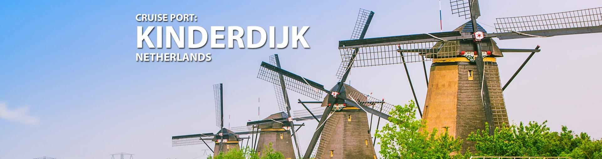 Cruises to Kinderdijk, Netherlands