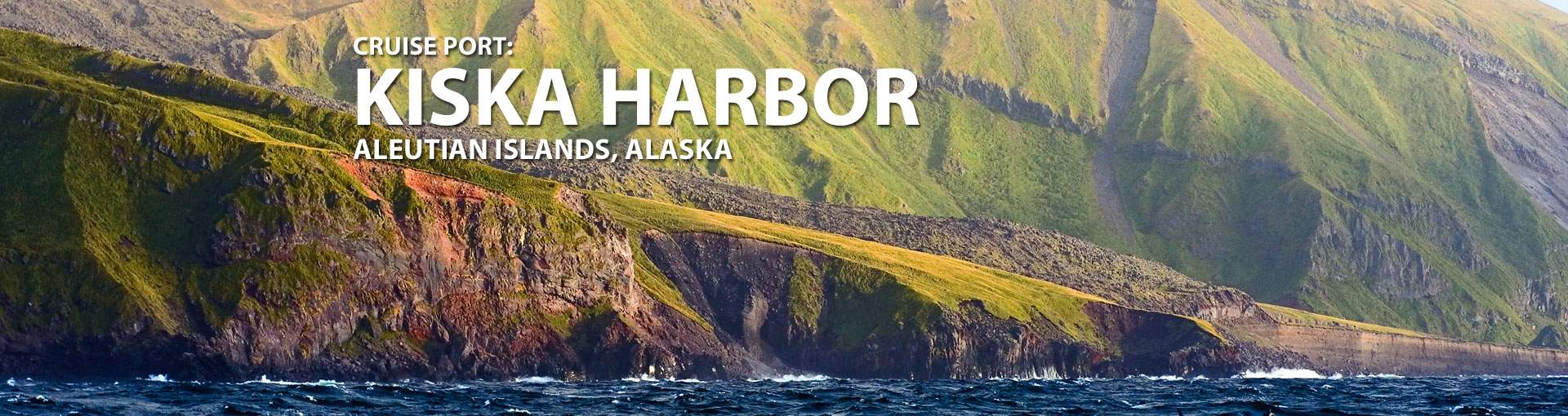 Cruises to Kiska Harbor, Aleutian Islands, Alaska