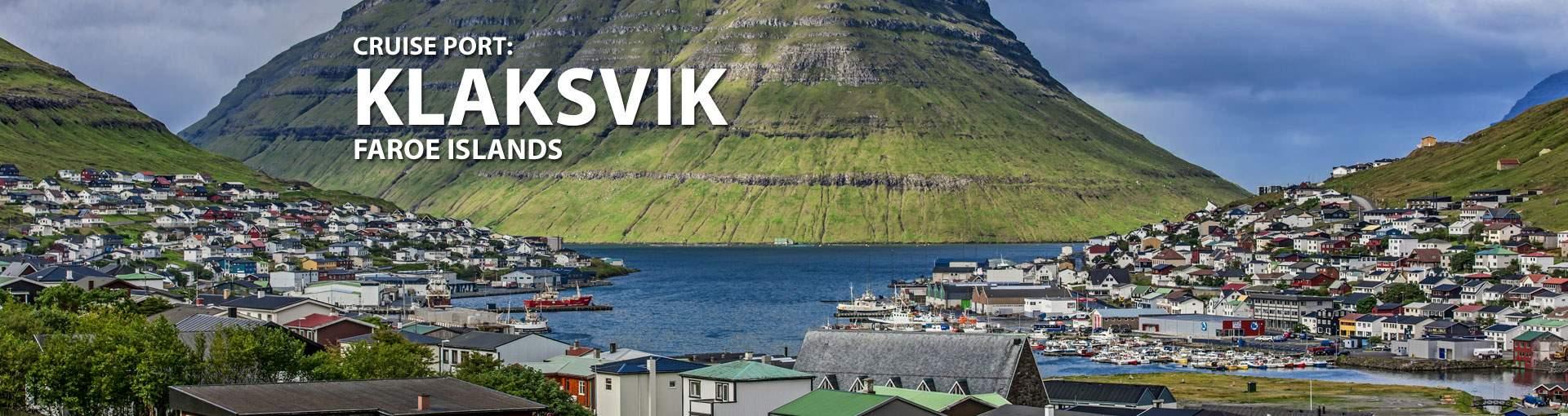 Cruises to Klaksvik, Faroe Islands