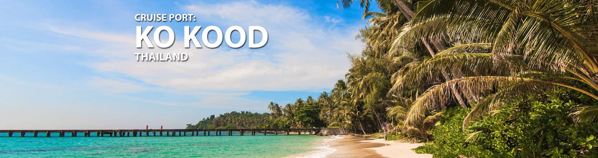 Cruises to Ko Kood, Thailand