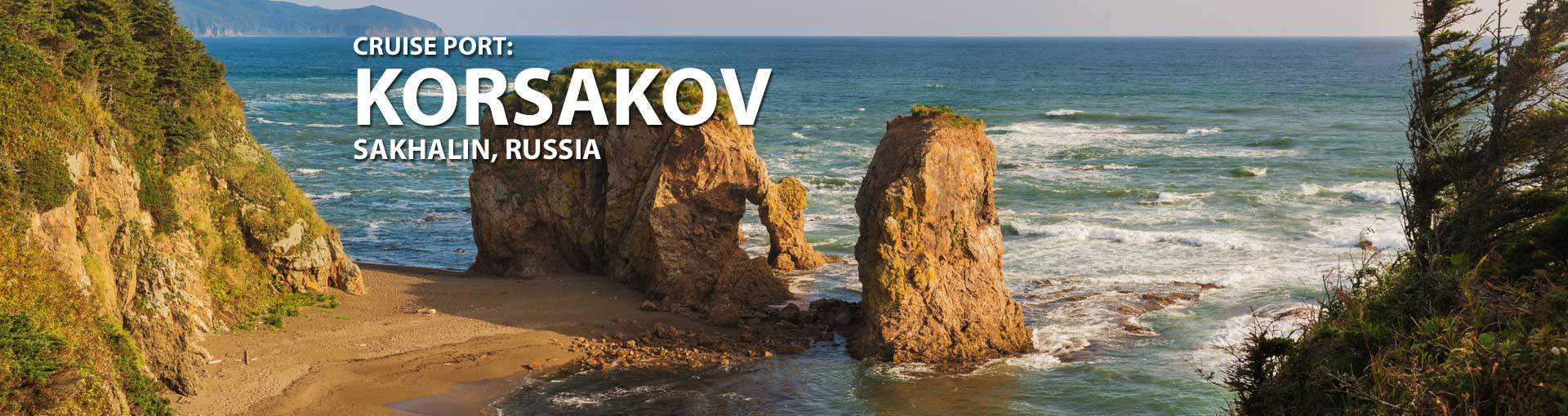 Cruises to Korsakov, Sakhalin, Russia