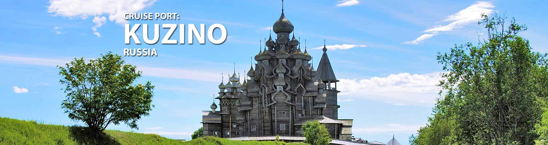 Cruises to Kuzino, Russia