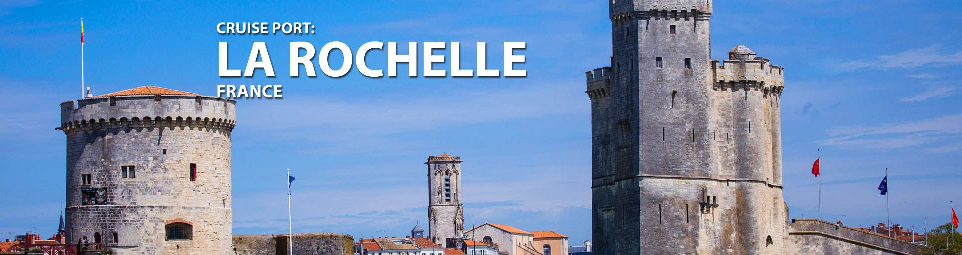Cruises to La Rochelle, France