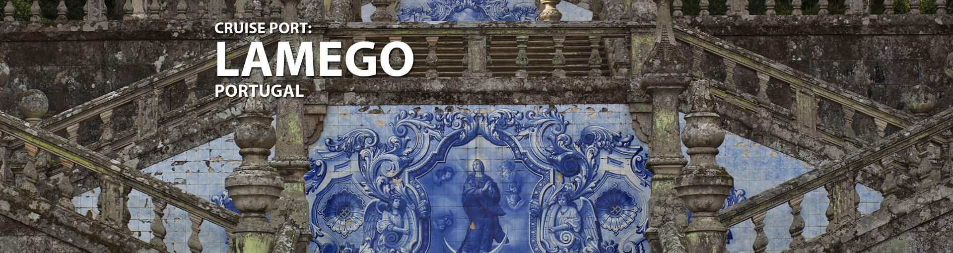 Cruises to Lamego, Portugal