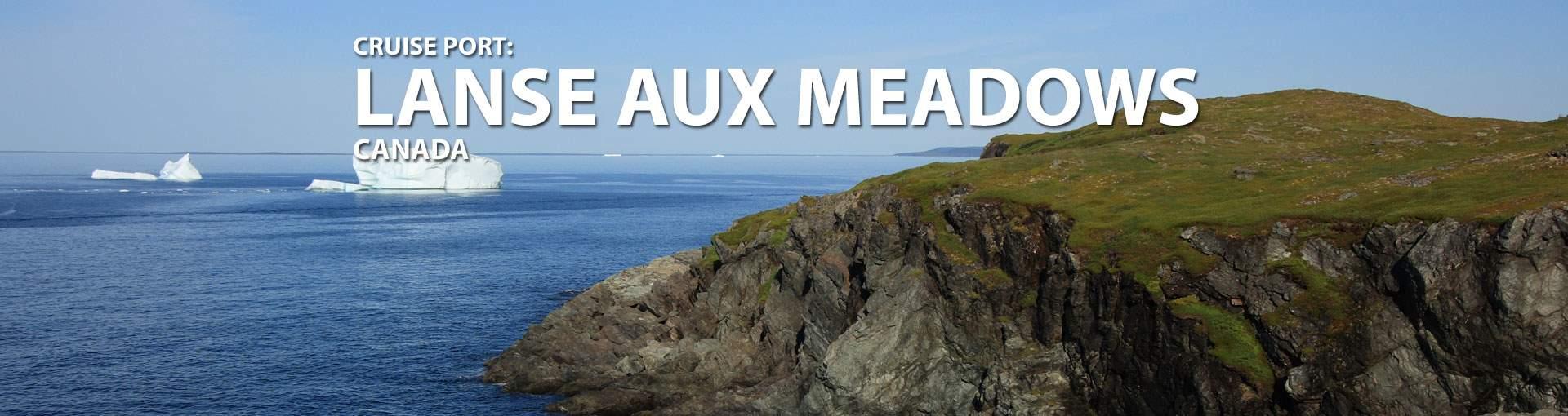 Lanse Aux Meadows, Newfoundland Cruise Port