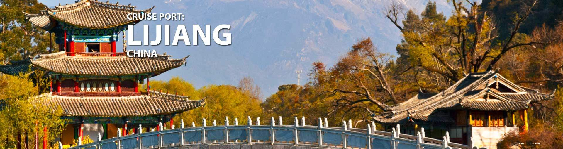 Cruises to Lijiang, China