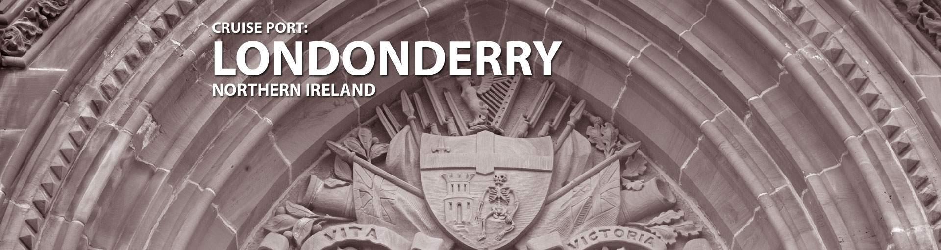 Cruises to Londonderry, Northern Ireland