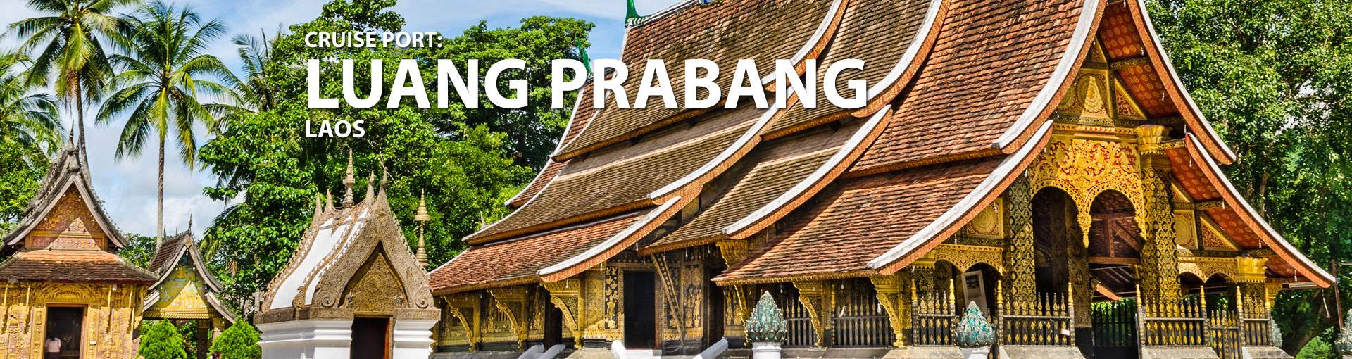 Cruises to Luang Prabang, Laos