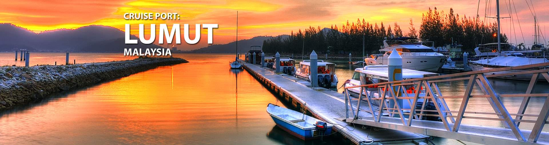 Cruises to Lumut, Malaysia