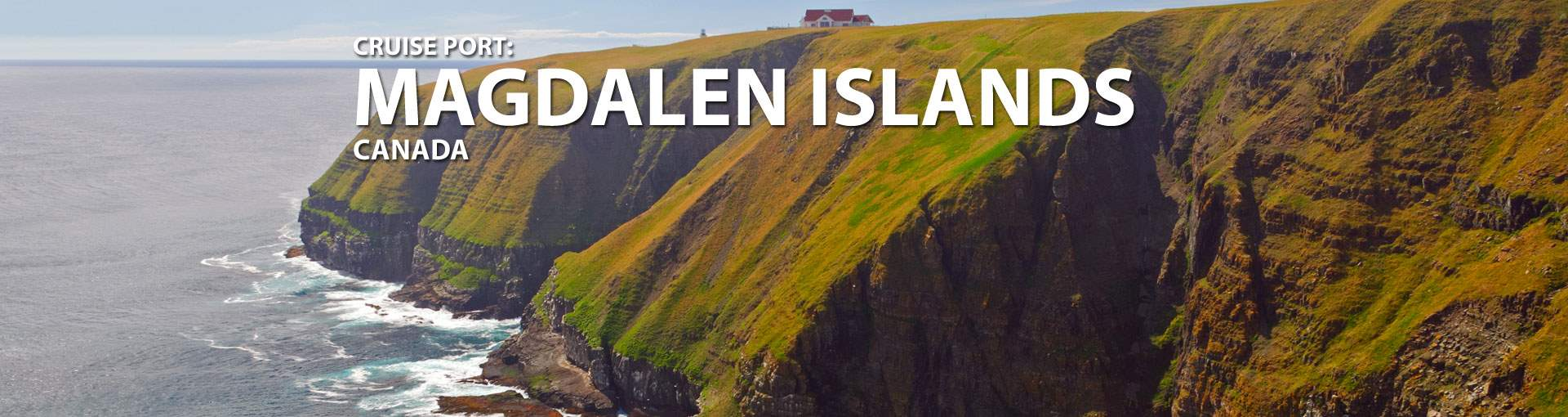 Cruises to Magdalen Islands, Canada
