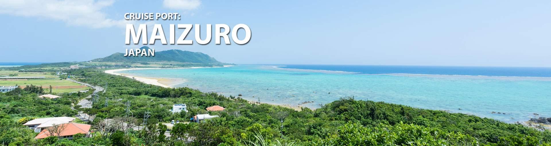 Cruises to Maizuro, Japan