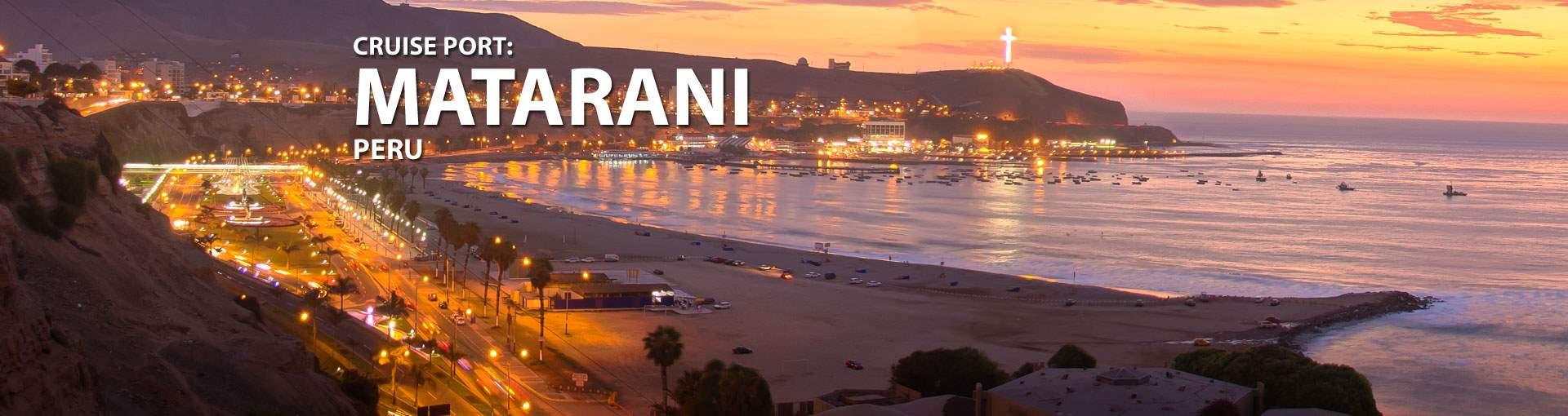 Cruises to Matarani, Peru
