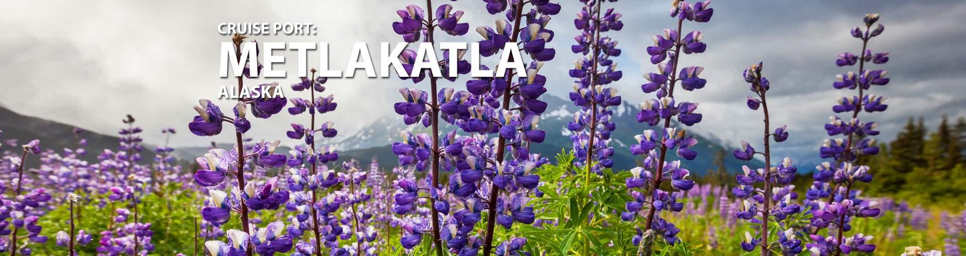 Cruises to Metlakatla, Alaska