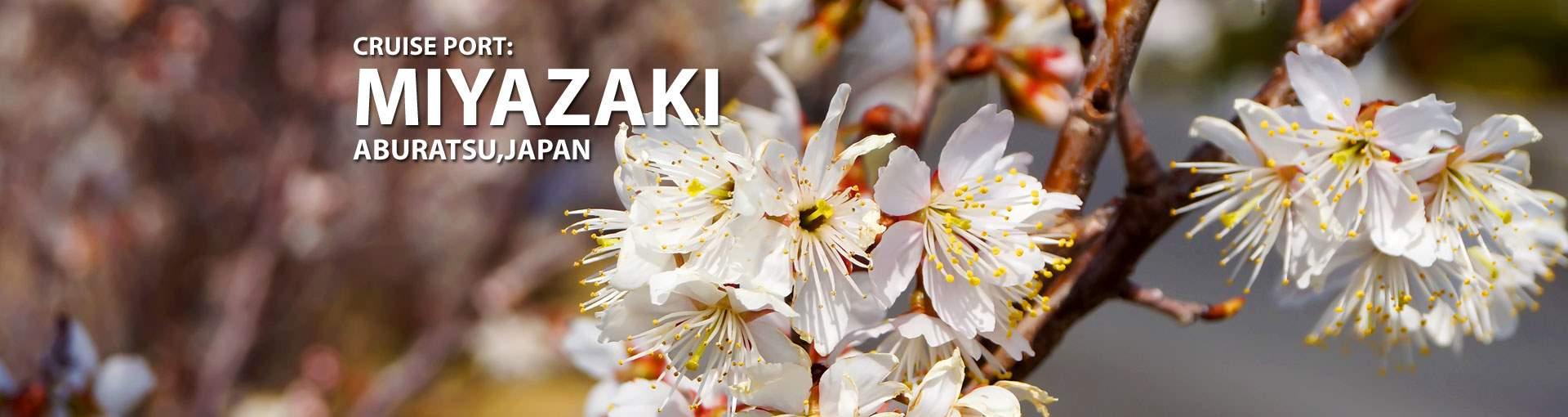 Cruises to Miyazaki (Aburatsu) - Japan