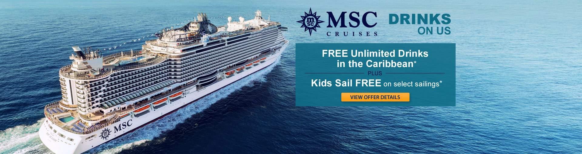 MSC Cruises Drinks On Us plus Kids Sail FREE*