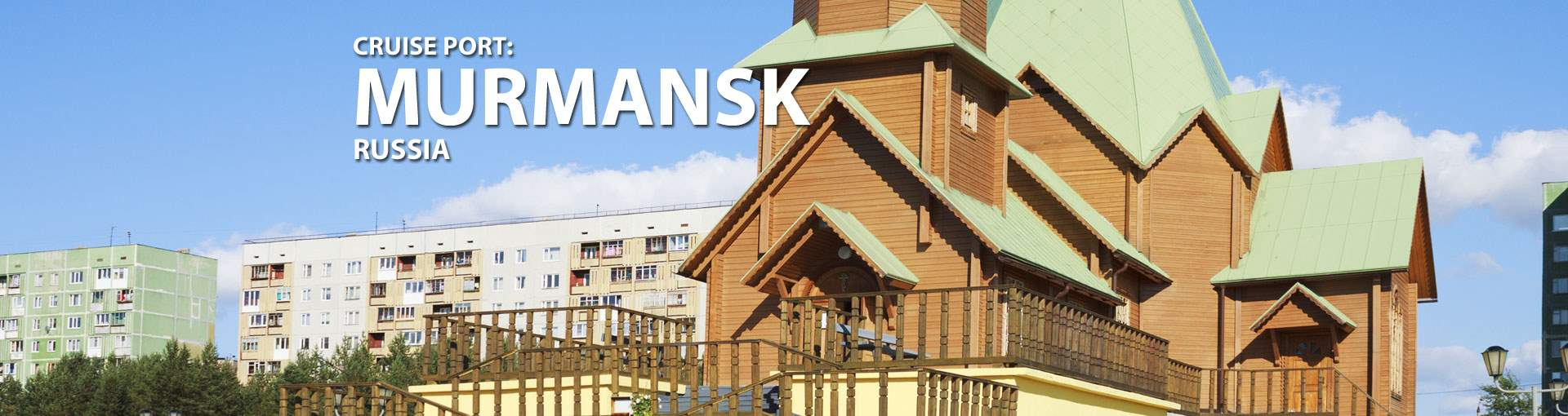 Cruises to Murmansk, Russia