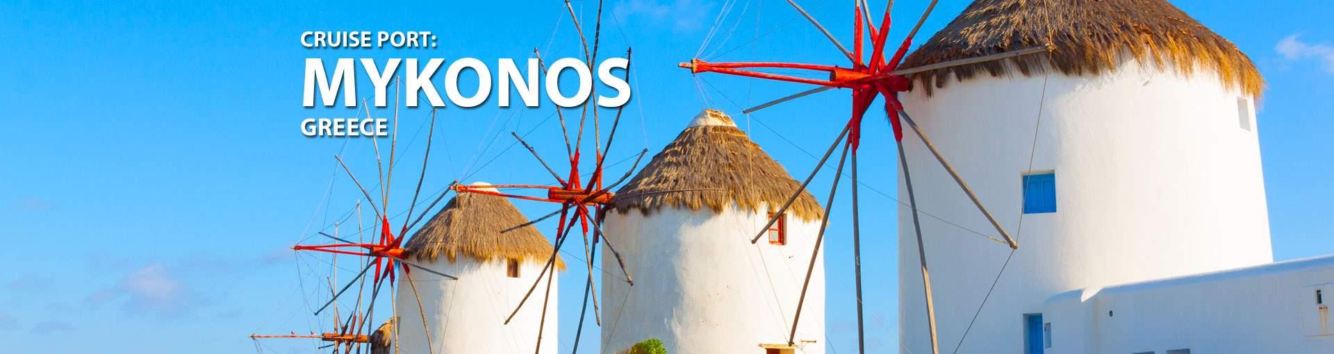 Cruises to Mykonos, Greece
