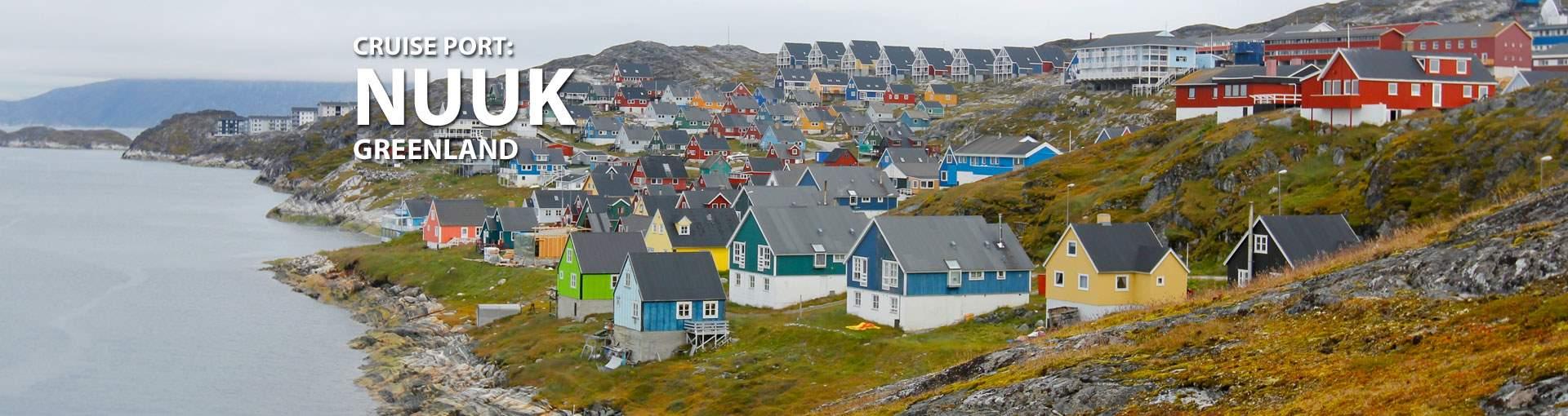 Cruises to Nuuk, Greenland